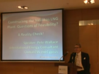Constructing the Vasilikos LNG Plant: Questions of Feasibility: A Reality Check Speaker - Peter Wallace November 17, 2011