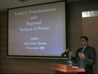 Turkey's Transformation and Regional Balance of Power - Dr. Demetrios A. Theophylactou November 9, 2010